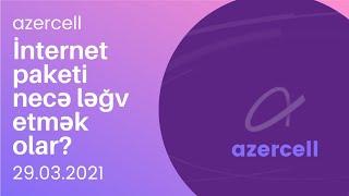 Azercell Internet Paketi Deaktiv Etmək Dayandirmaq