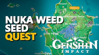 Nuka Weed Seed Genshin Impact