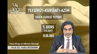 36 - Yasin Suresi Tefsiri 1  Prof. Dr. Halis Aydemir