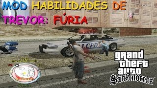 DOWNLOAD MOD HABILIDADES DE TREVOR (RAIVA) ,DO GTA V PARA GTA SAN ANDREAS FULL HD 1080p