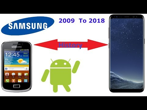 Samsung Phone History - 2009 To 2018 All Samsung Phones