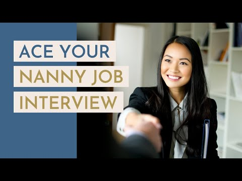Tips For A Successful Nanny Interview