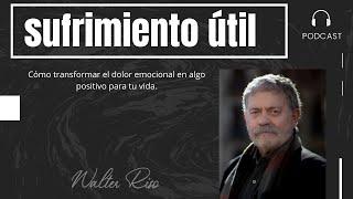 Sufrimiento Útil - Walter Riso
