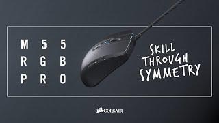 CORSAIR M55 RGB PRO Gaming Mouse - Skill Through Symmetry