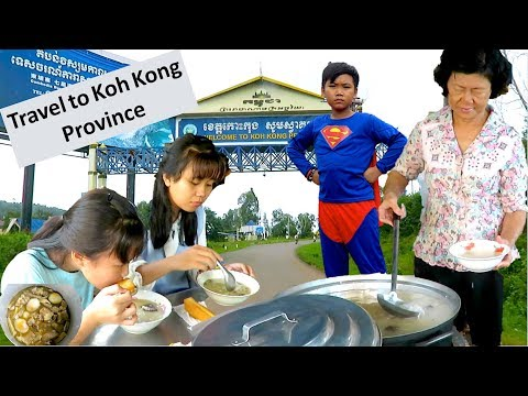 Koh Kong Province Trip With Family and Friends | Budget Travel in Cambodia the Kingdom of Wonder