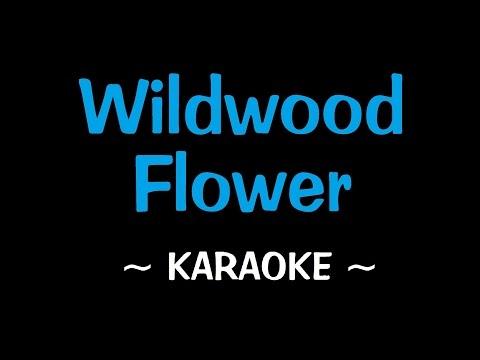 Wildwood Flower - Karaoke