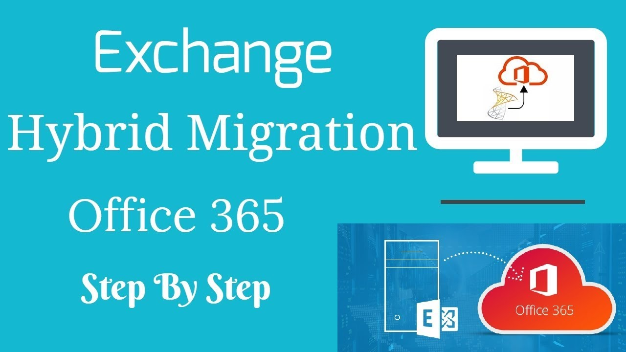 Hybrid Migration Step By Step | Office 365 | Exchange Online