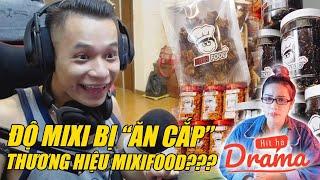 """Sự thật drama Độ Mixi bị """"ăn cắp"""" thương hiệu MixiFood ? - Hít Hà Drama"""