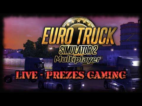 Euro Truck Simulator 2 LIVE Konwój z Firma Ochroniarską  z Niemiec