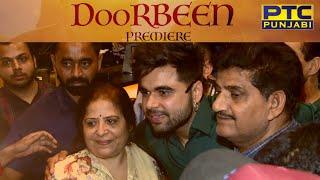 DOORBEEN | Premiere & Exclusive Interview | Ninja, Jasmin Bajwa & Yograj Singh | PTC Punjabi