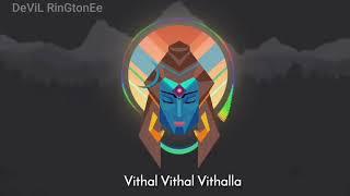 Vithal Vithal Vithalla*Ringtone*(Download Now)