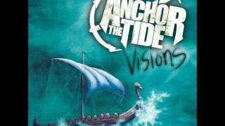 Anchor The Tide- Fire On The Dance Floor (HQ)
