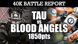 Tau vs Blood Angels Warhammer 40K Battle Report THE RETURN OF THE TAU! 7th Edition 1850pts | HD