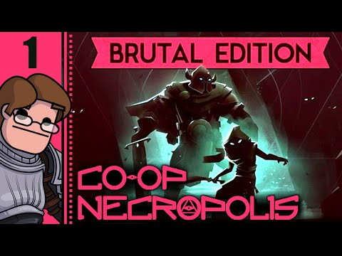 Let's Play Necropolis: Brutal Edition Co-op Part 1 - New Brute Class