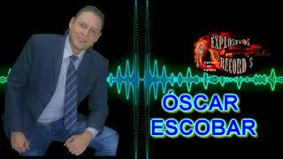 QUISIERA SER TU AMOR letra - Óscar Escobar