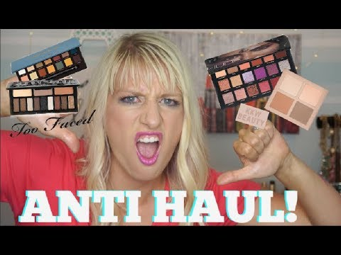 ANTI HAUL! | ARE WE BEING SCAMMED???! | Too Faced, KKW and More!