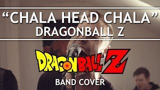 Dragon Ball Z - Chala Head Chala [german Intro/Opening] (Band Cover)