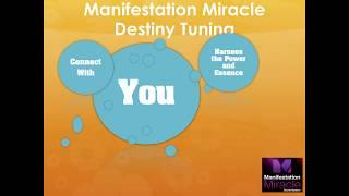 manifestation miracle destiny tuning