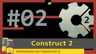 #02 Scirra Contruct 2 - Introdução ao Construct 2