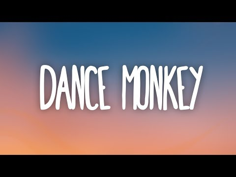 Tones and i - dance monkey (lyrics) mp3