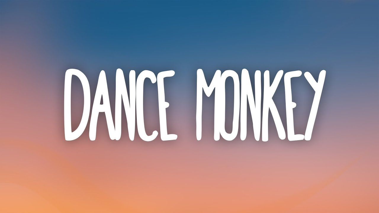 Tones and I - Dance Monkey (Lyrics) #1