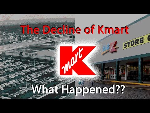 The Decline of Kmart...What Happened?