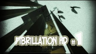 видео Видео прохождение Fibrillation
