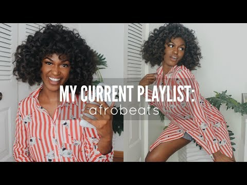 DANCING TO MY CURRENT PLAYLIST/FAVORITE AFROBEAT/NIGERIAN/GHANAIAN SONGS