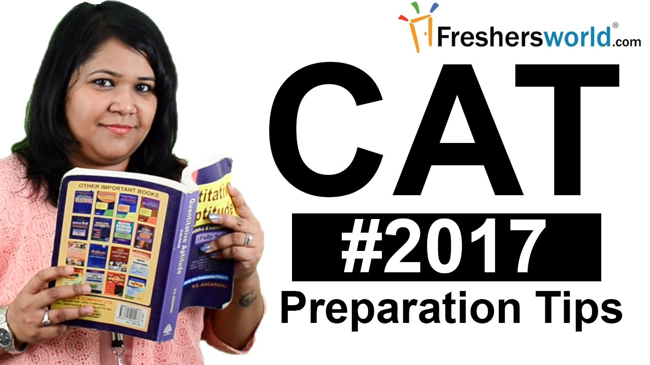 Cat 2017 Common Admission Test Eligibility Exam Preparation