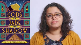 Inside the Book: Silvia Moreno-Garcia (GODS OF JADE AND SHADOW)