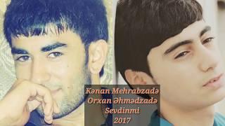 Kenan Mehrabzade ft Orxan Ehmedzade - Sevdinmi