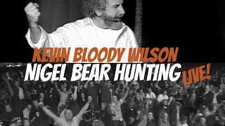 Video KEVIN BLOODY WILSON Nigel Bear Hunting download MP3, 3GP, MP4, WEBM, AVI, FLV November 2017