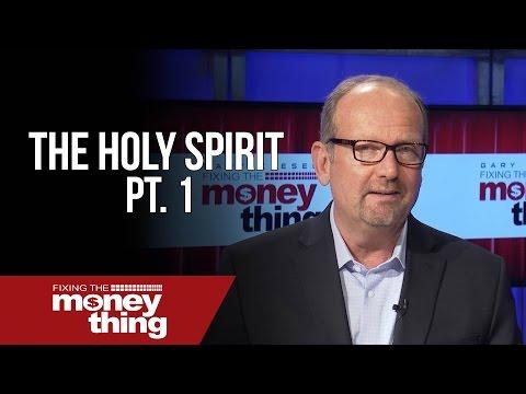 The Holy Spirit Pt. 1