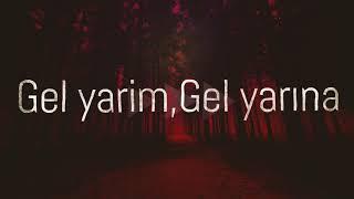 [Lyrics]Gel Yarim - Cinara Melikzade / Sadiq Haji 2018