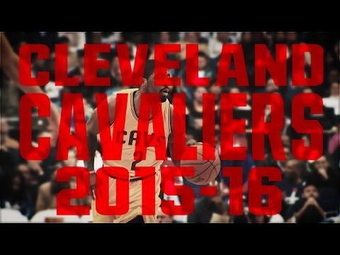 Cleveland Cavaliers 2015-16 Regular Season Highlight Mix