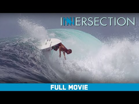 Full Movie: Innersection - Kelly Slater, Matt Meola, Craig Anderson [HD]