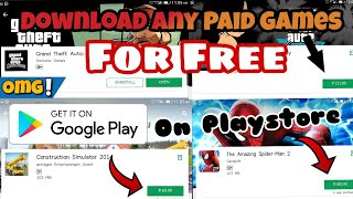 Download all Paid Games for Free+on PlayStore😎(jalde Deko) By Gaming city