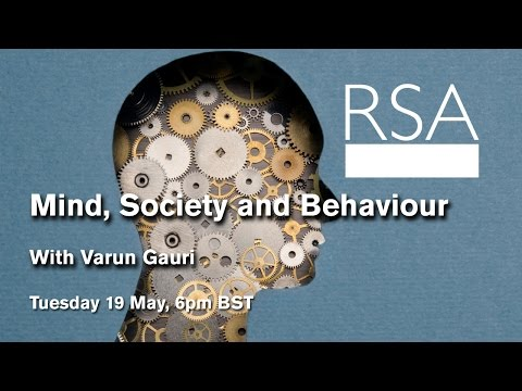 RSA Replay: Mind, Society and Behaviour