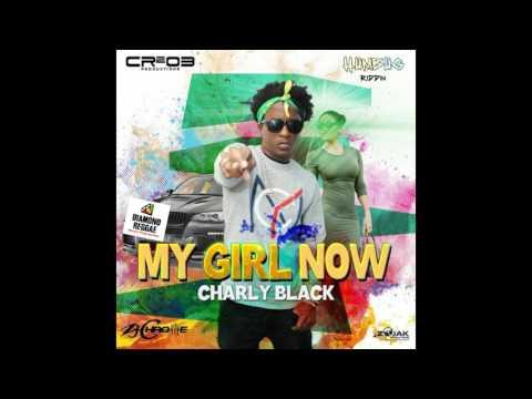 Charley Black - My Girl Now July 2017