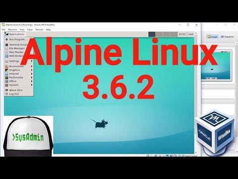 Alpine Linux 3 6 2 Installation + XFCE Desktop Environment