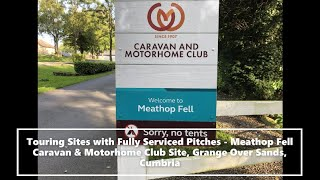 Touring Sites with Fully Serviced Pitches - Meathop Fell Caravan & Motorhome Club Site, Cumbria