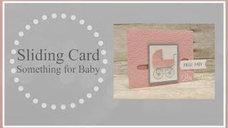 Sliding Image Card - Something for Baby