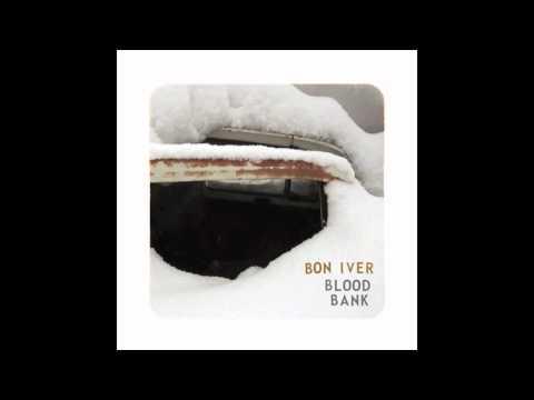 Bon Iver - Woods