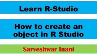 Wie Sie ein Objekt erstellen in R-Studio