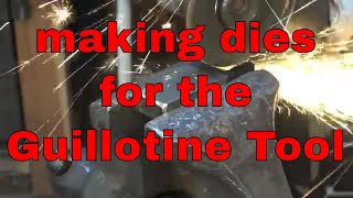 Making forging dies for the guillotine tool - blacksmithing tools