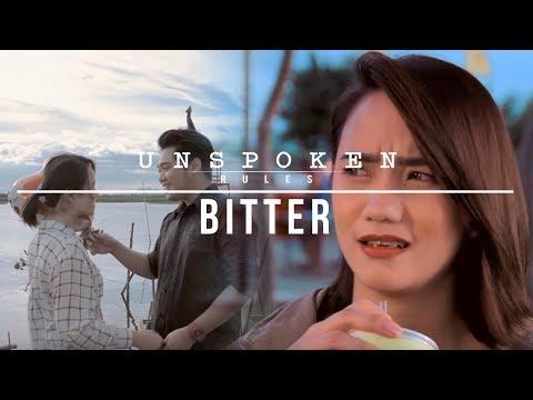 """Unspoken Rules S3: """"Bitter"""""""