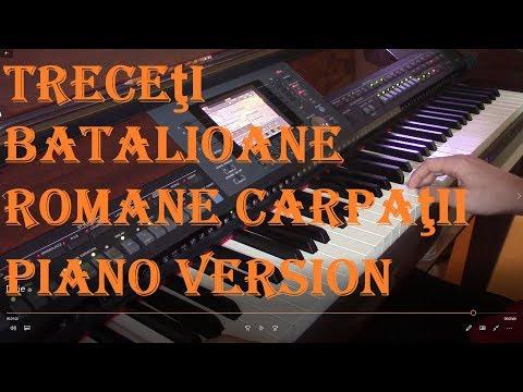 Treceţi Batalioane Romane Carpaţii  (Piano Version)