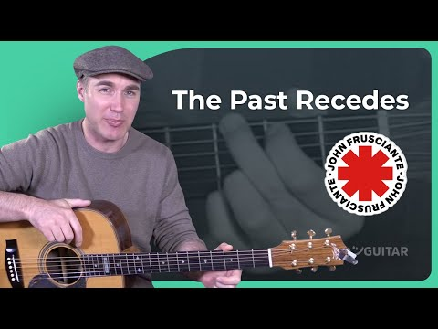 How to play The Past Recedes by John Frusciante - Guitar Lesson Tutorial