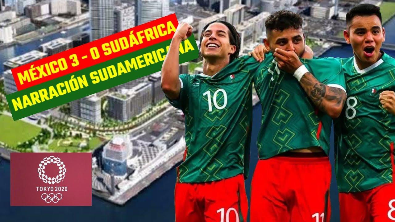 ASÍ NARRÓ PERÚ GOLES DE MÉXICO VS SUDÁFRICA    JUEGOS OLÍMPICOS TOKIO 2021   3-0