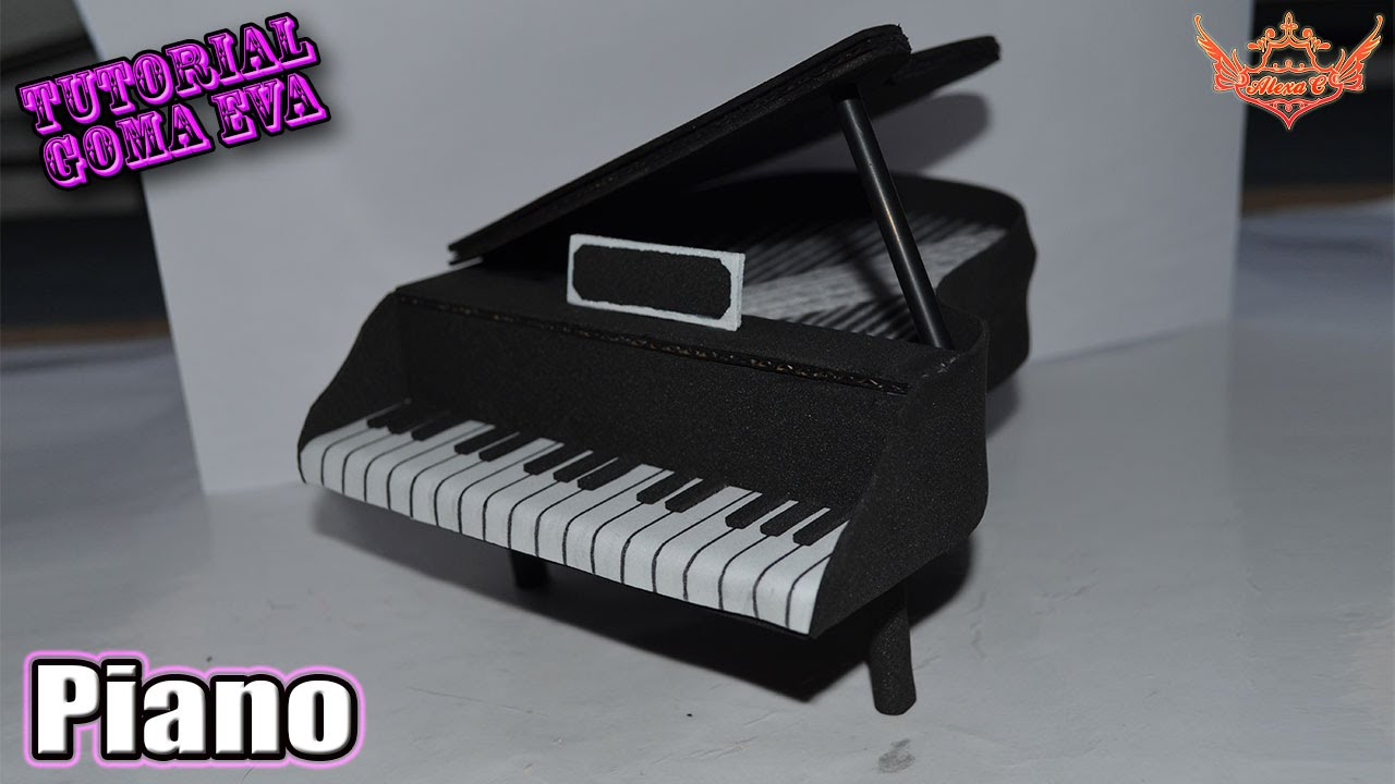 ♥ Tutorial: Piano de Goma Eva (Foamy) ♥ - YouTube